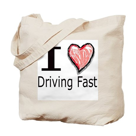 I Heart Driving Fast Tote Bag