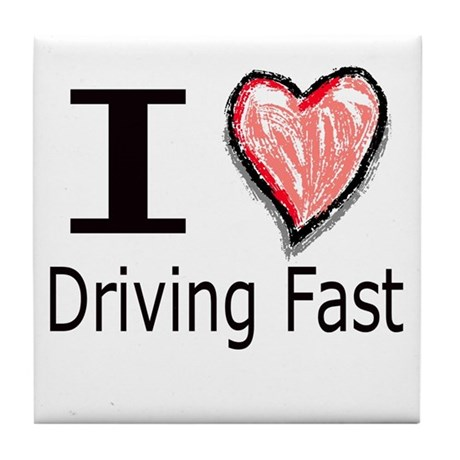 I Heart Driving Fast Tile Coaster