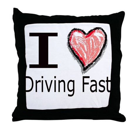 I Heart Driving Fast Throw Pillow