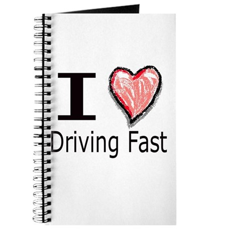 I Heart Driving Fast Journal