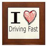 I Heart Driving Fast Framed Tile