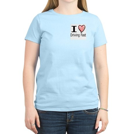 I Heart Driving Fast Women's Pink T-Shirt