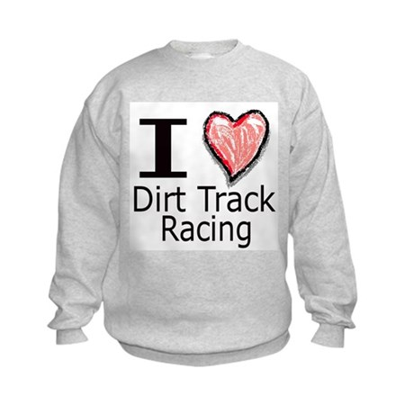 I Heart Dirt Track Racing Kids Sweatshirt