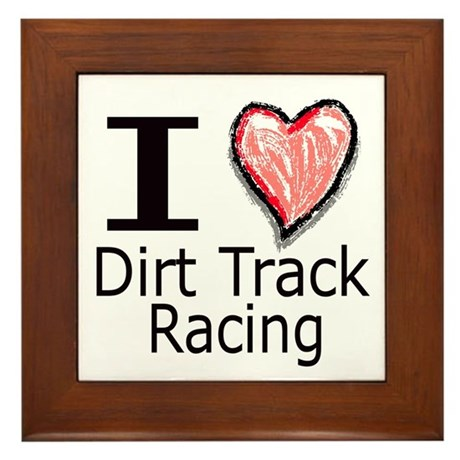 I Heart Dirt Track Racing Framed Tile