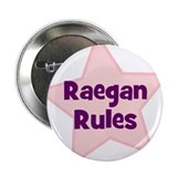 Raegan Rules 2.25&quot; Button (10 pack)