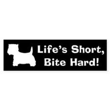 WESTIE - BITE HARD! Bumper Bumper Sticker