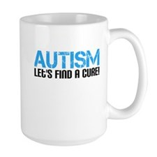 Autism Lets Find A Cure! Mug