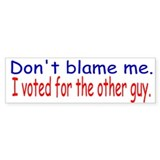 The other guy bumper sticker.