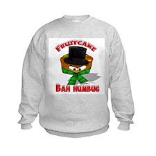 """""""FruitCake Bah Humbug!"""" Sweatshirt"""