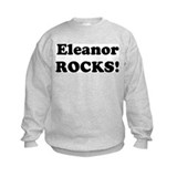 Eleanor Rocks! Sweatshirt