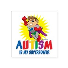 Autism Is My Superpower Sticker