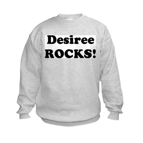 Desiree Rocks! Kids Sweatshirt