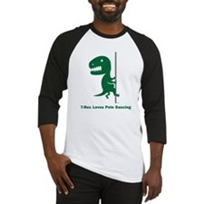 T-Rex Loves Pole Dancing Baseball Jersey