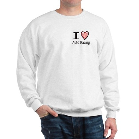 I Heart Auto Racing Sweatshirt