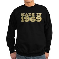 Made In 1969 Sweatshirt
