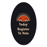 Today Register To Vote Oval Decal