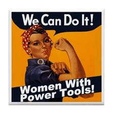 Women with Power Tools Tile Coaster