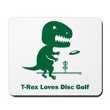 T-Rex Loves Disc Golf Mousepad