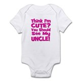 Think I'm Cute? Uncle Pink Infant Bodysuit