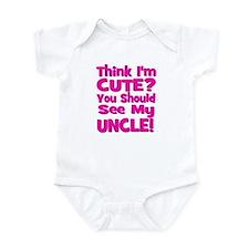 Think I'm Cute? Uncle Pink Infant Bodysuit