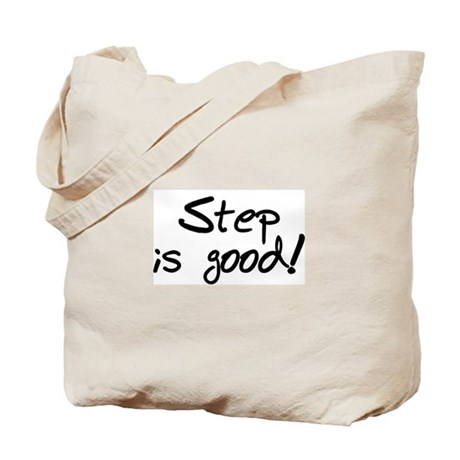 'Step is Good' Tote Bag