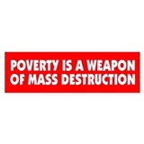 POVERTY... Bumper Bumper Sticker