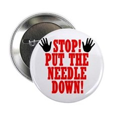 Put The Needle Down Button