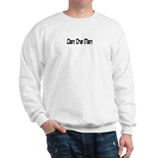 Dan The Man Sweatshirt