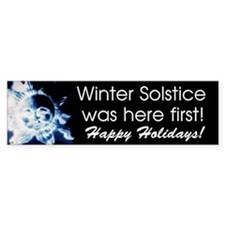 Winter Solstice was first Bumper Bumper Sticker