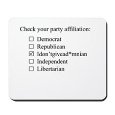 The Idontgivead*mnian party Mousepad