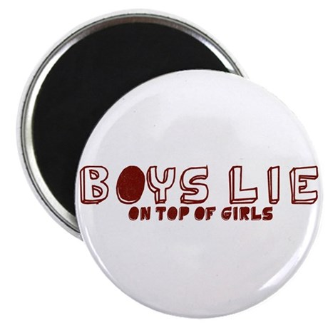 Boys Lie On Top Magnet