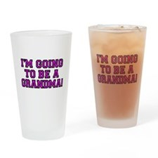 Im going to be a Grandma! Drinking Glass