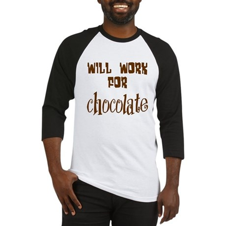 Work for Chocolate Baseball Jersey