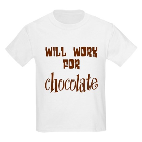 Work for Chocolate Kids T-Shirt
