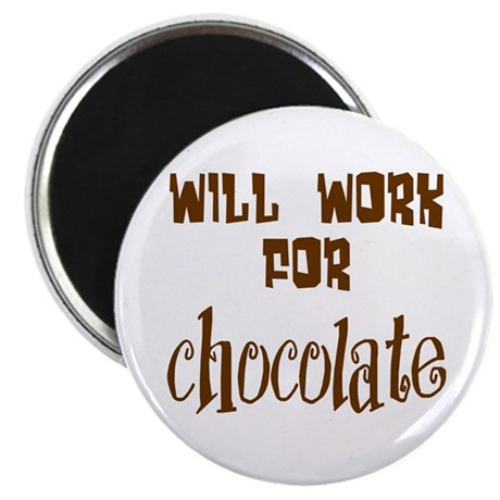 "Work for Chocolate 2.25"" Magnet (100 pack)"