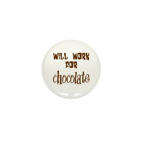 Work for Chocolate Mini Button (100 pack)