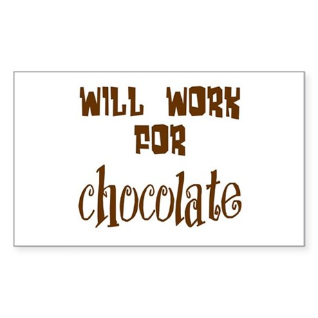 Work for Chocolate Rectangle Sticker