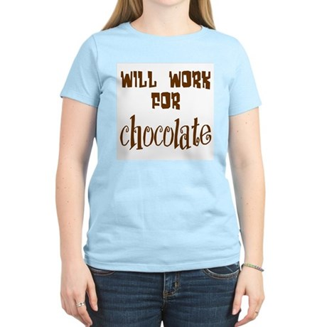 Work for Chocolate Women's Pink T-Shirt