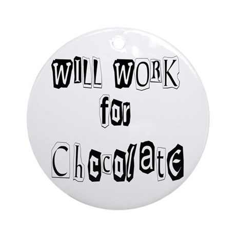 Work for Chocolate Ornament (Round)