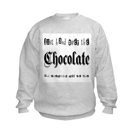 Hand Over the Chocolate Kids Sweatshirt