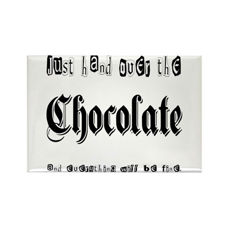Hand Over the Chocolate Rectangle Magnet (10 pack)
