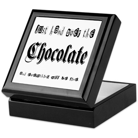 Hand Over the Chocolate Keepsake Box
