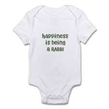 Happiness is being a RABBI Infant Bodysuit