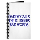 Daddy Calls The Dodgers Bad Words Journal