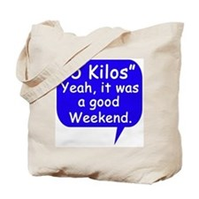 Good Weekend Tote Bag