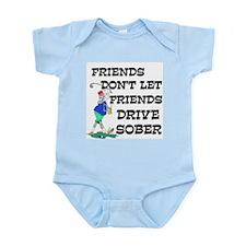 Friends Drive Sober Infant Bodysuit