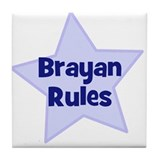 Brayan Rules Tile Coaster