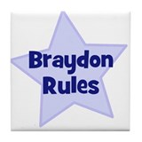 Braydon Rules Tile Coaster