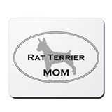 Rat Terrier MOM Mousepad