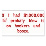 Hookers and Booze Decal